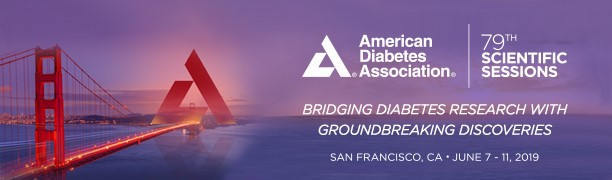 American Diabetes Association 79th Scientific Sessions, San Francisco, California, June 07th – 11th, 2019 (ADA 2019)