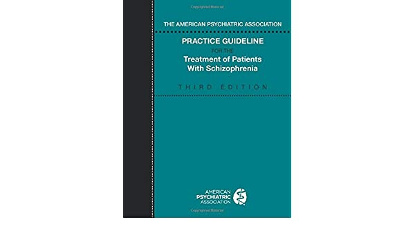 The AMERICAN PSYCHIATRIC ASSOCIATION Practice Guideline Summary Booklet