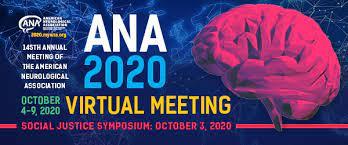 ANA 2020 Virtual Meeting October 4 – 9, 2020